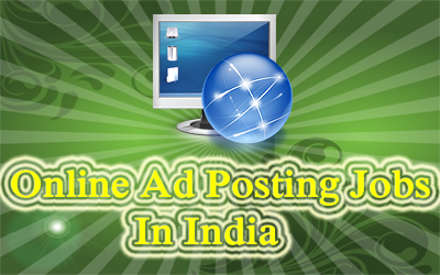 online ad posting jobs in India