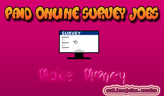 make money with paid online survey jobs