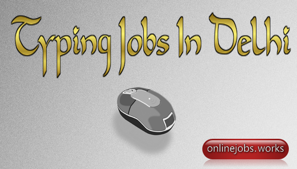 typing work from home in Delhi