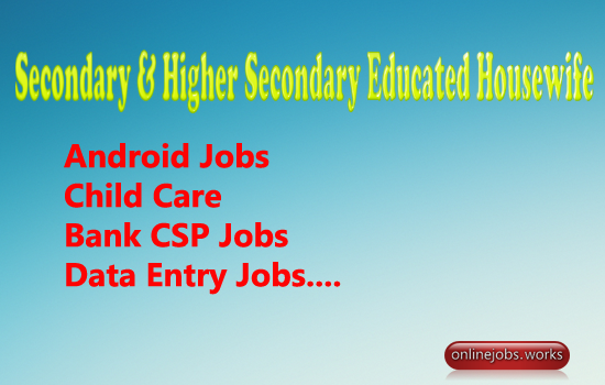 Secondary & Higher Secondary Educated Housewife jobs