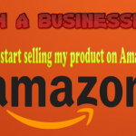 How to start selling product/Item on Amazon India? Low investment High Return