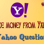 How to Make money from Yahoo questions & Answer?