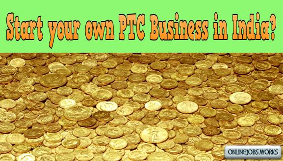 PTC Site script PTC Business idea in India download free guide