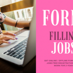 Online Gov. Form filling jobs without investment- FREE Work for 2 Years