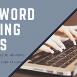 Offline MS Word Typing Jobs Without Investment – (Rs-1650 Daily Earning at Home)