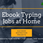 Ebook Typing Jobs at Home (Old Book Restriction)Registraction fees Rs-1/2Years