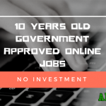 10 Years Old Government approved online jobs without investment in India
